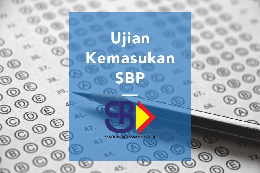 Ujian kemasukan SBP