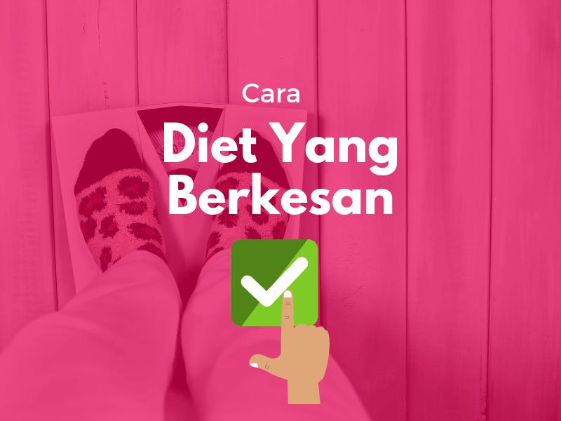 Cara diet yang berkesan