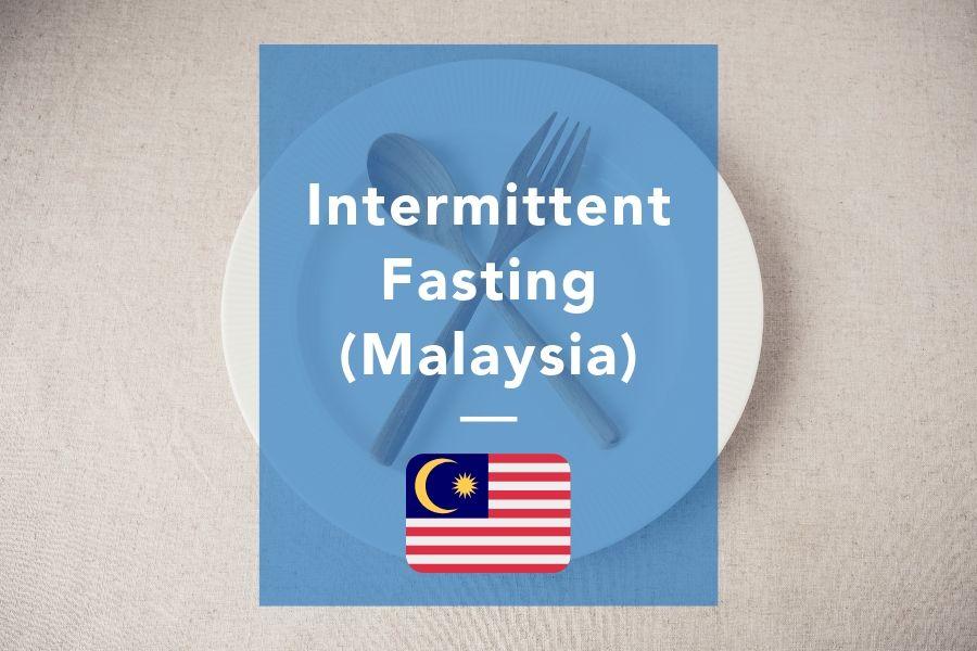 Intermittent fasting untuk orang Malaysia