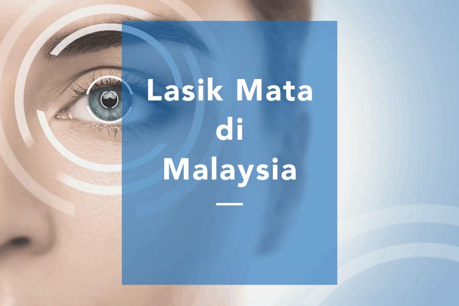 Lasik mata di Malaysia dengan harga murah