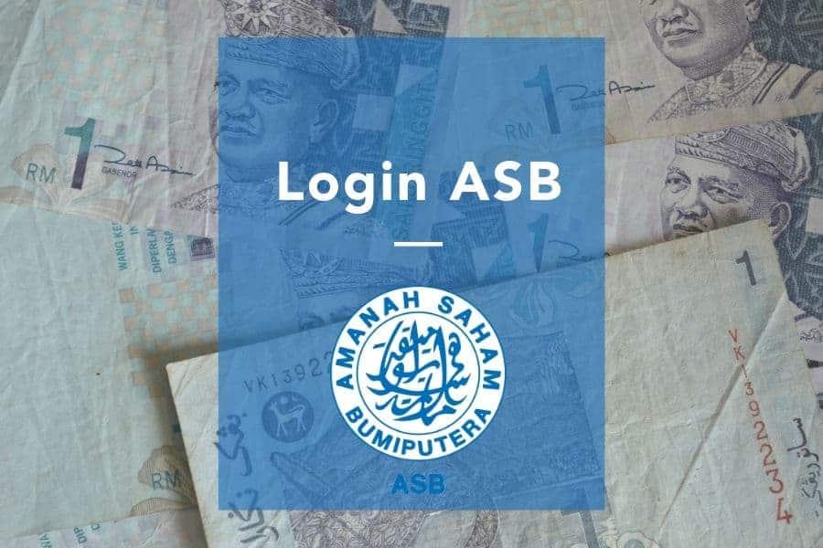 Login ASB dan Guna MyASNB Online