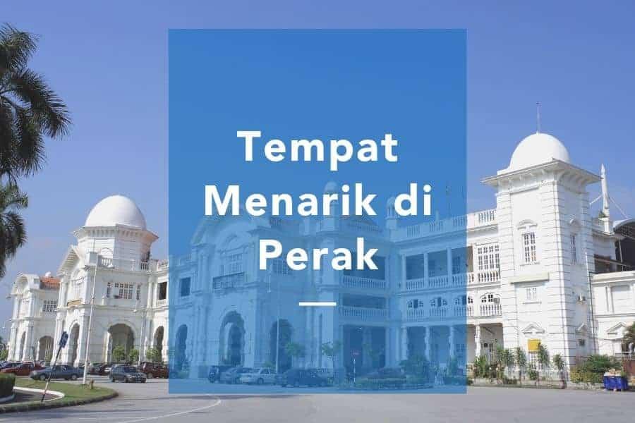 Tempat menarik di Perak yang percuma
